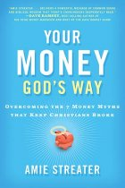 Your Money God's Way by Amie Streater